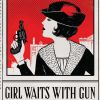 Girl Waits With Gun ~ BRC